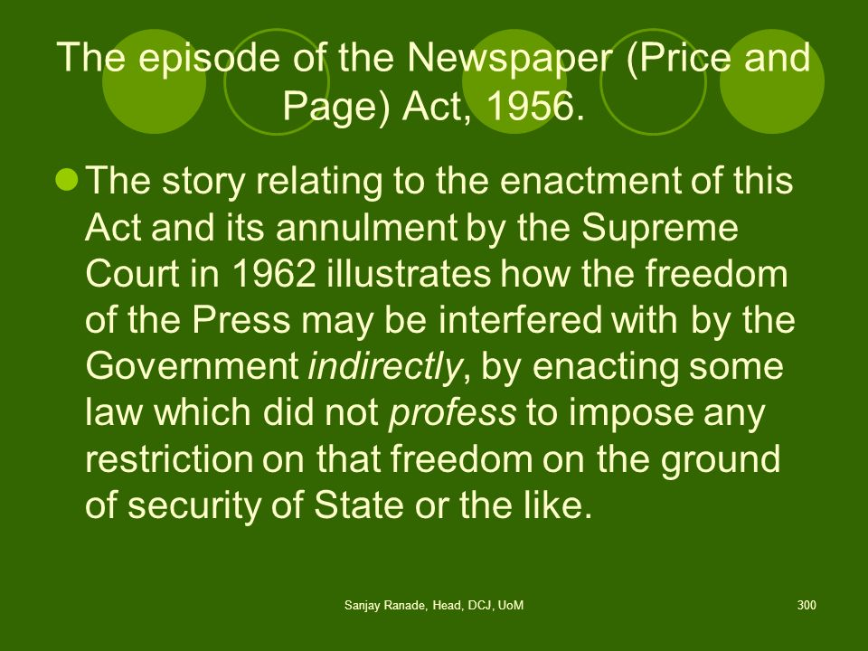 The episode of the Newspaper (Price and Page) Act, 1956.