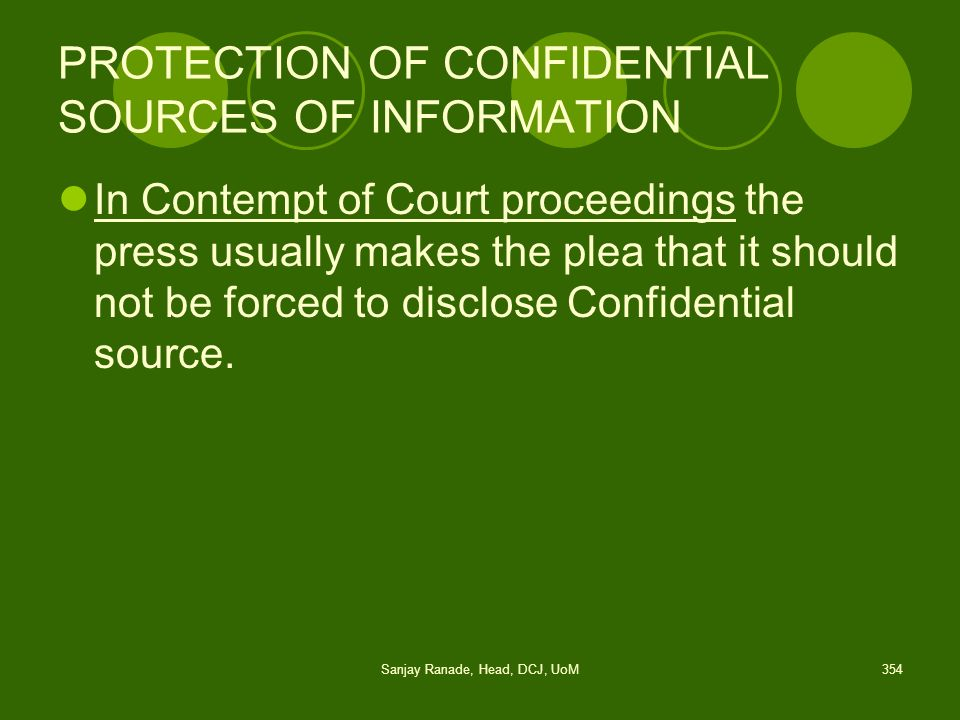PROTECTION OF CONFIDENTIAL SOURCES OF INFORMATION