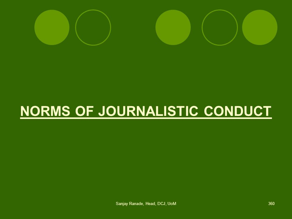 NORMS OF JOURNALISTIC CONDUCT