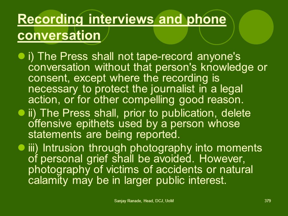 Recording interviews and phone conversation
