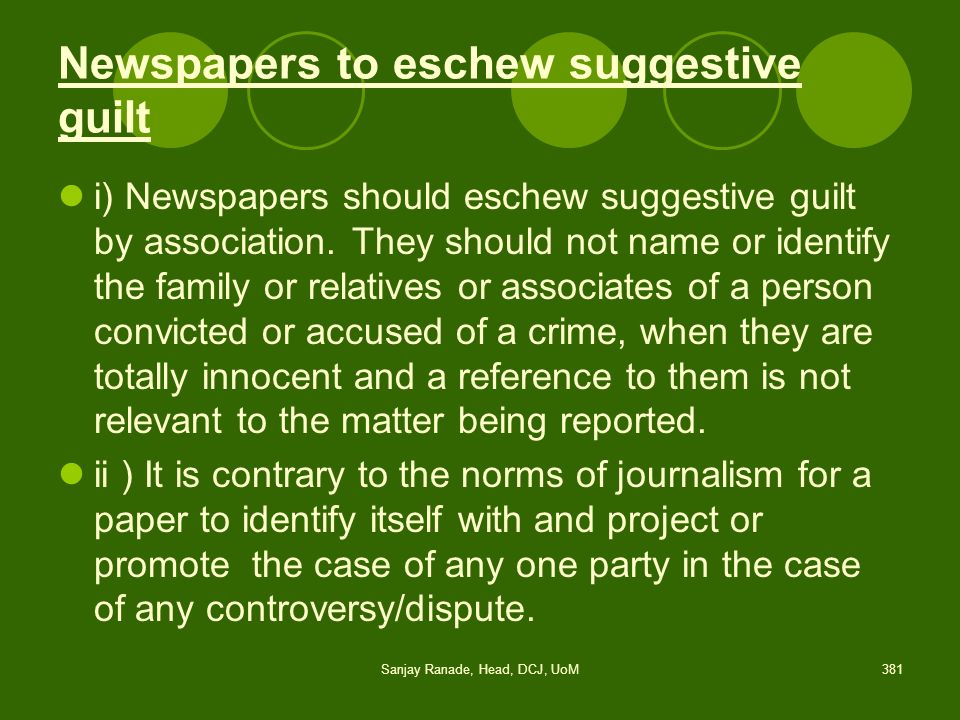 Newspapers to eschew suggestive guilt