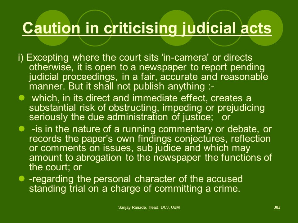 Caution in criticising judicial acts