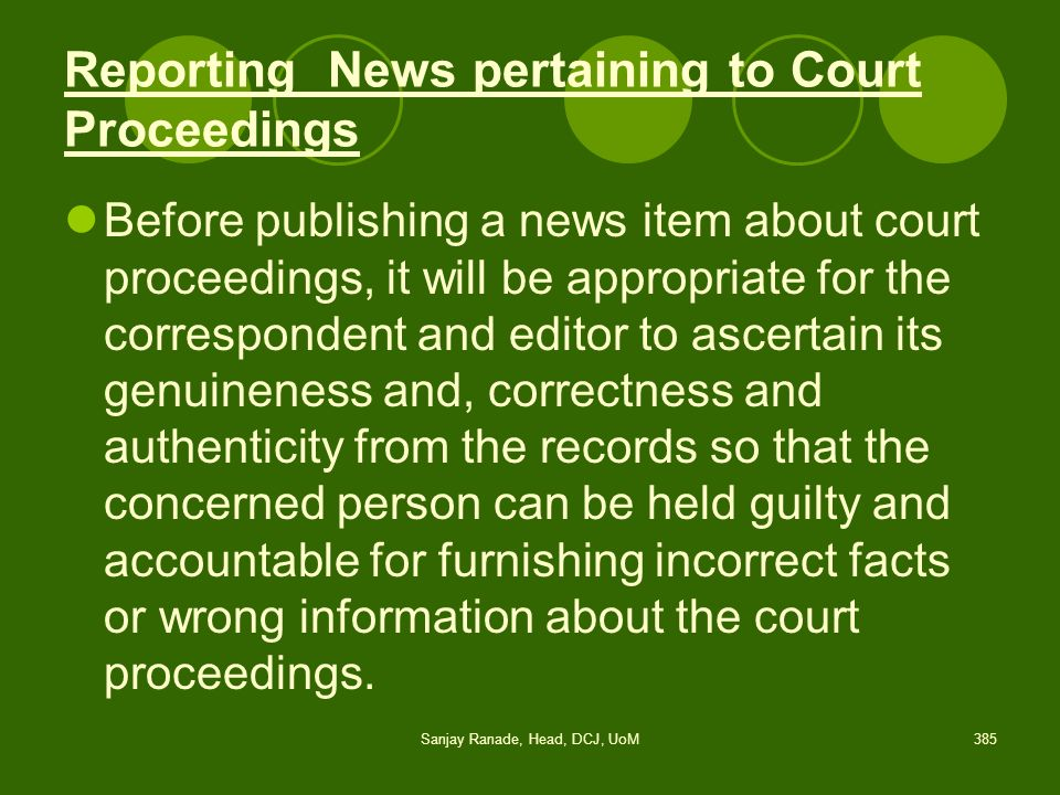 Reporting News pertaining to Court Proceedings
