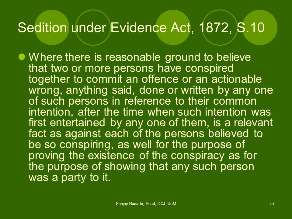 Sedition under Evidence Act, 1872, S.10