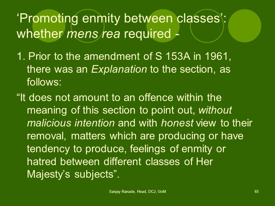 'Promoting enmity between classes': whether mens rea required -