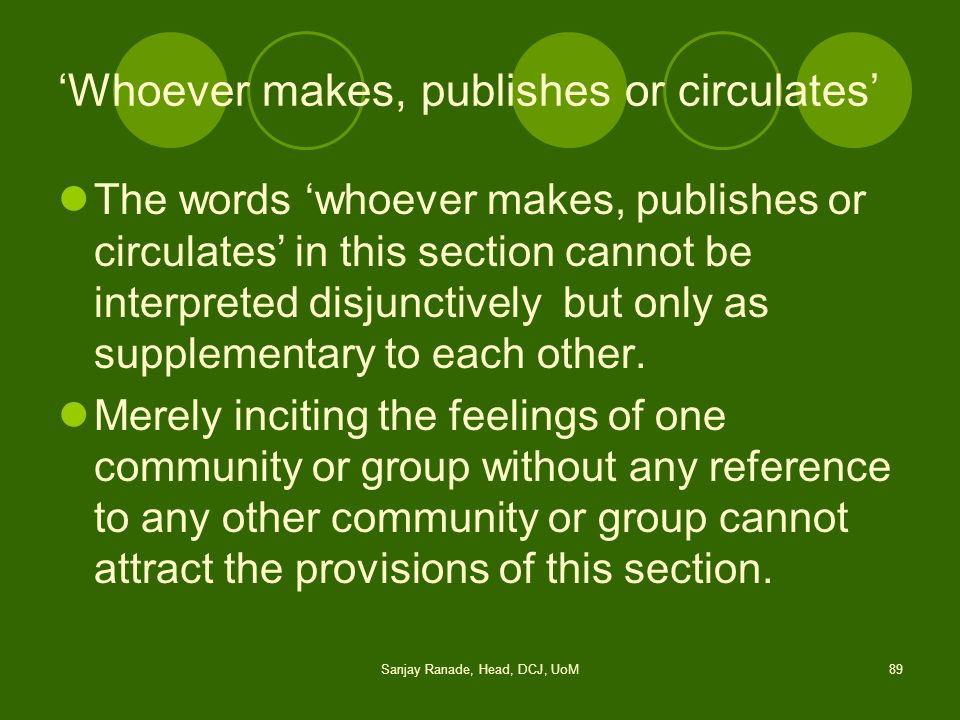 'Whoever makes, publishes or circulates'
