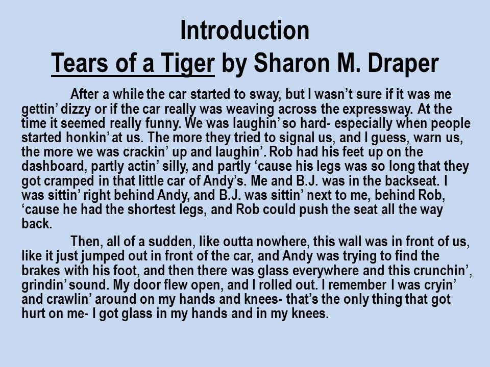 an analysis of the major themes in tears of a tiger by sharon m draper and one day in the life of iv Get answers to your questions from bookragscom.