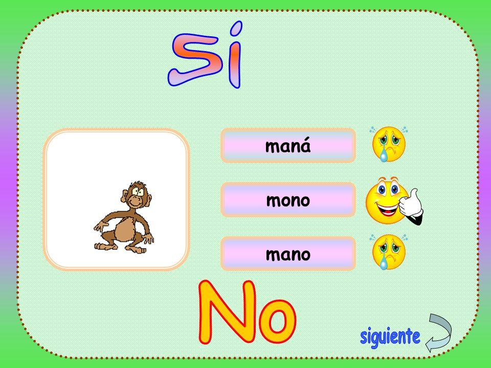 Si maná mono mano No siguiente
