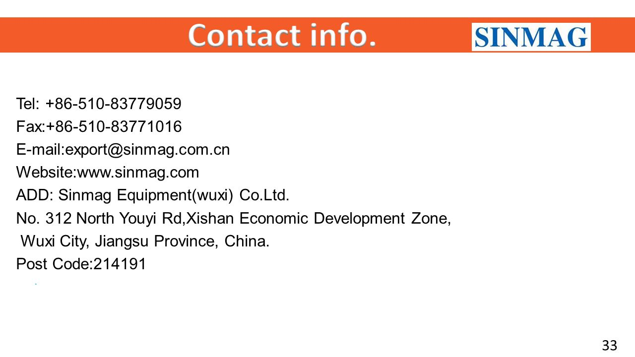 2015 SINMAG PRESENTATION SINMAG EQUIPMENT(WUXI)CO.LTD 新麦机械
