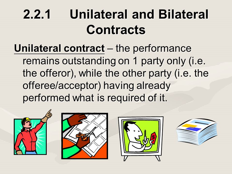 difference between a unilateral contract a bilateral contract