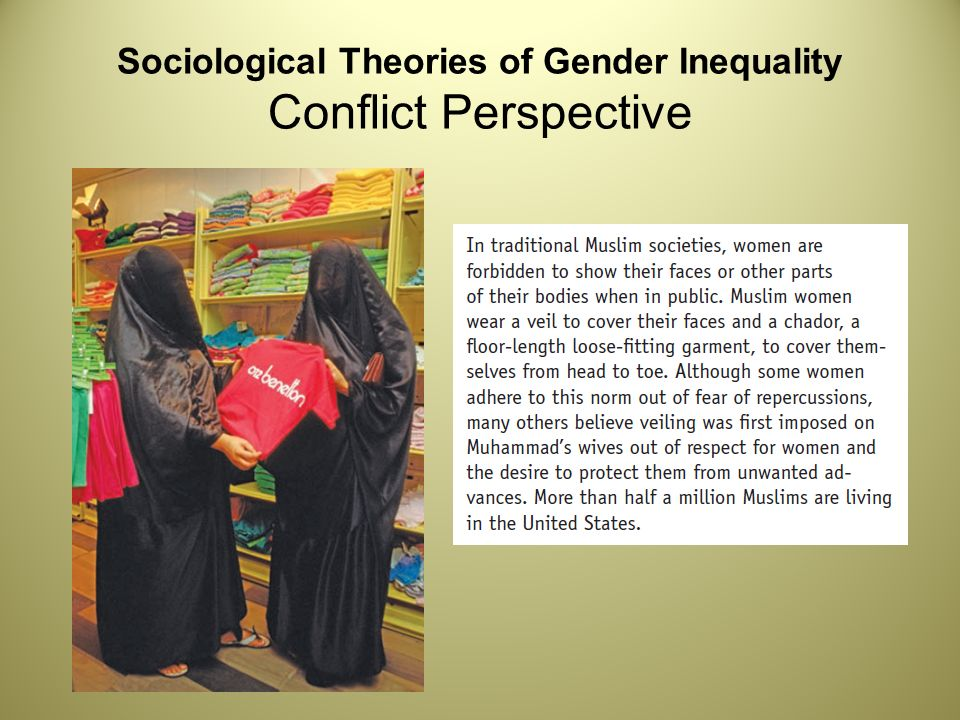 sociological perspective on transgender Sociological perspectives that emphasize the centrality of gender in analyzing the social world and particularly the uniqueness of the experience of women many feminist theories, but they all want to explain gender inequalities in society and to work to over come them.