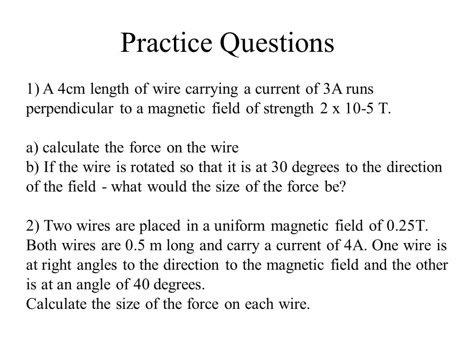 Electric fields unit 5 module 1 electric and magnetic fields practice questions 1 a 4cm length of wire carrying a current of 3a runs perpendicular keyboard keysfo Gallery