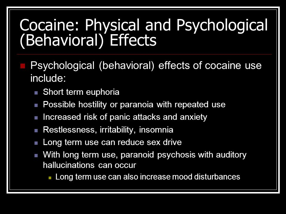 Cocaine: Physical and Psychological (Beh