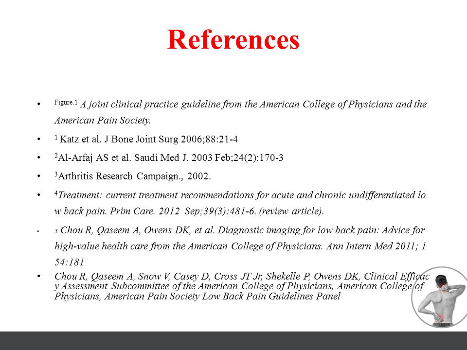 References Figure.1 A joint clinical practice guideline from the American College of Physicians and the American Pain Society.