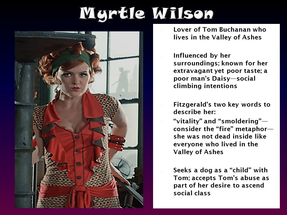 myrtle wilson themes of class and Learn everything you need to know about myrtle wilsons in the  still a bit  confused about the old money/new money/working class themes.