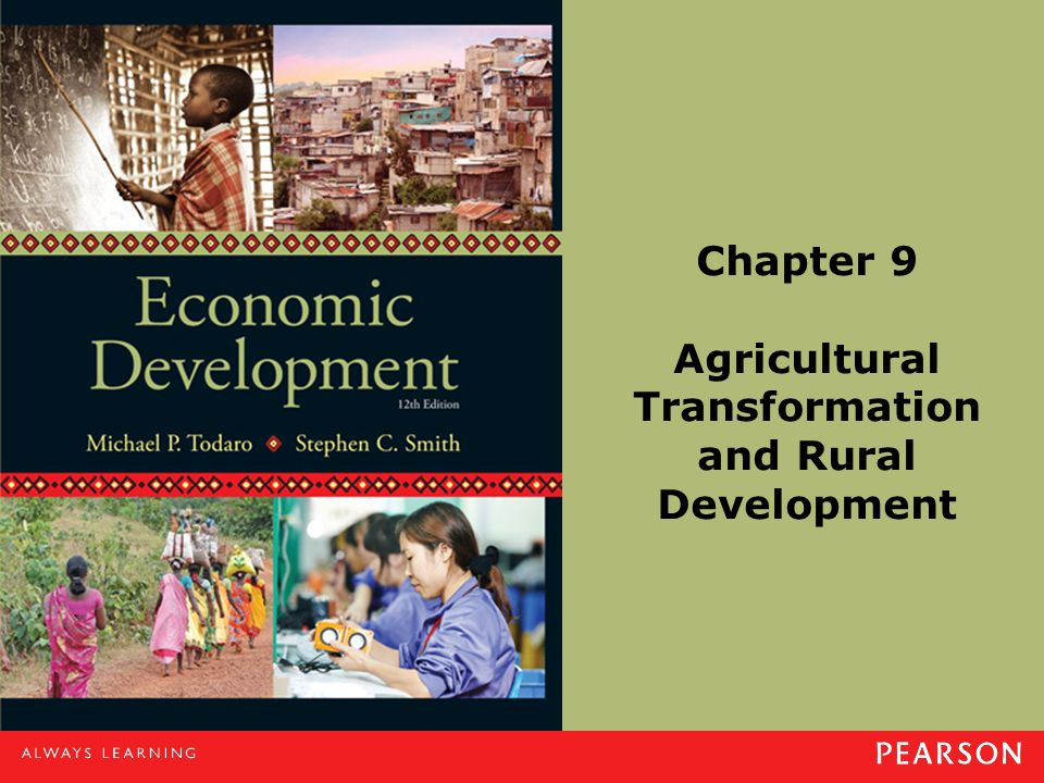 Chapter 9 Agricultural Transformation and Rural Development