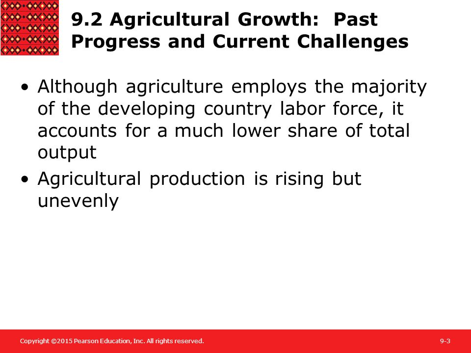9.2 Agricultural Growth: Past Progress and Current Challenges