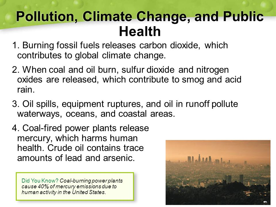the threat of fossil fuel pollution to human health Choose health - end fossil fuel subsidies increasing the harmful pollution toll to the environment and human coal is a particular threat to health.