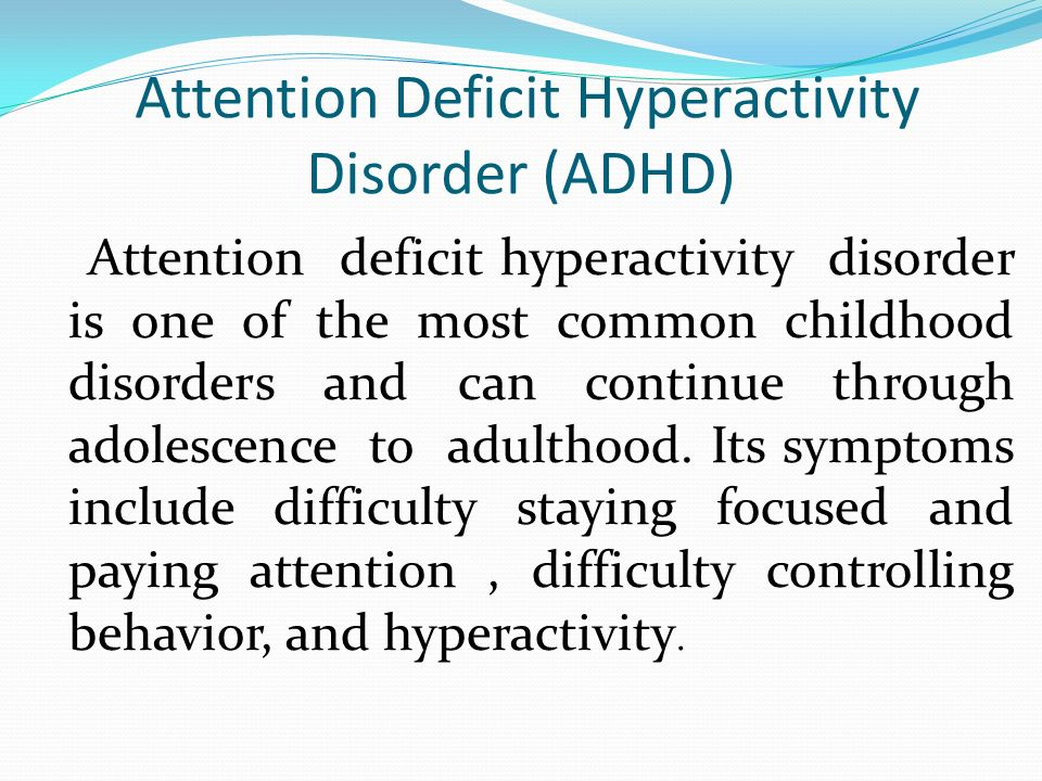 attention deficithyperactivity disorder in adolescents essay