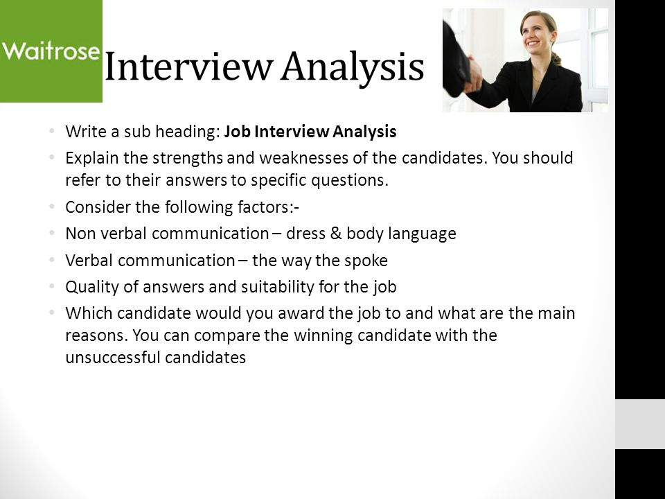 an analysis of the perfect job interview Job interview answers guide reveals word-for-word exactly what you need to say to get hired  how to package & spin your work experience so it's the perfect fit .