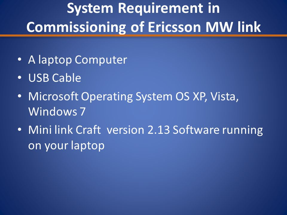 System Requirement in Commissioning of Ericsson MW link