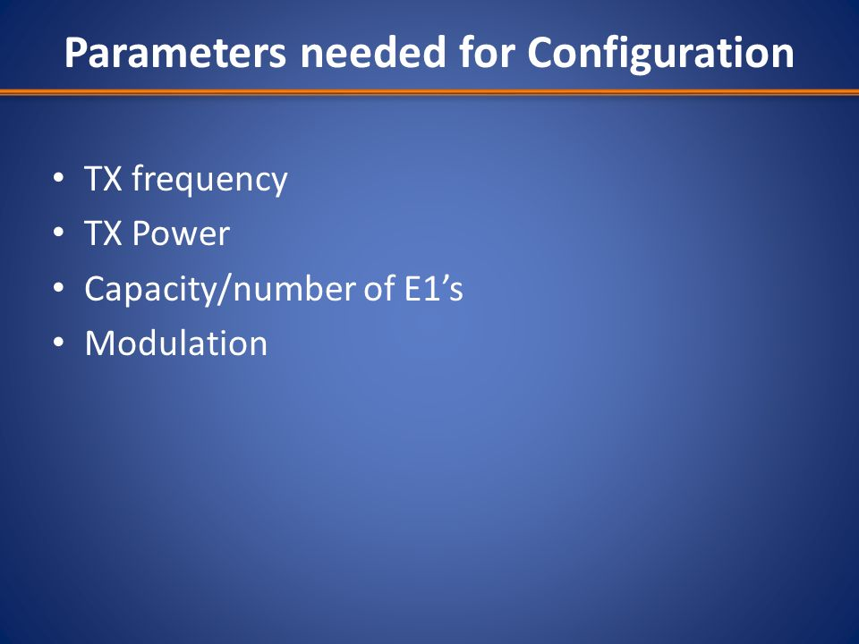 Parameters needed for Configuration