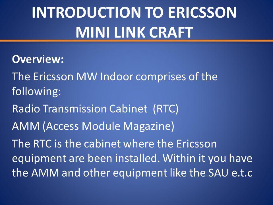 INTRODUCTION TO ERICSSON MINI LINK CRAFT