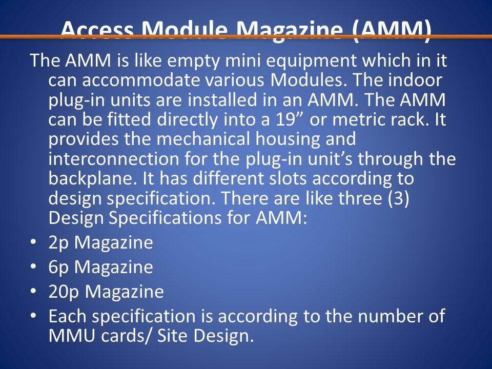 Access Module Magazine (AMM)