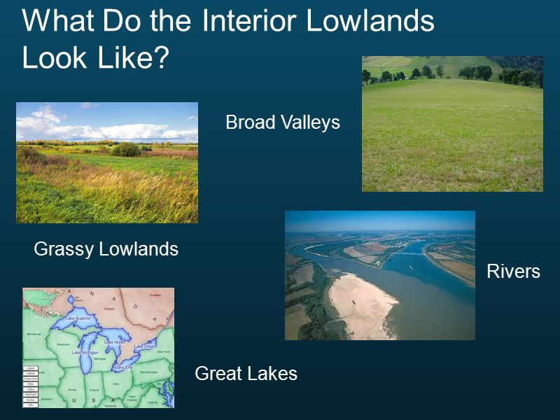 What Do The Interior Lowlands Look Like