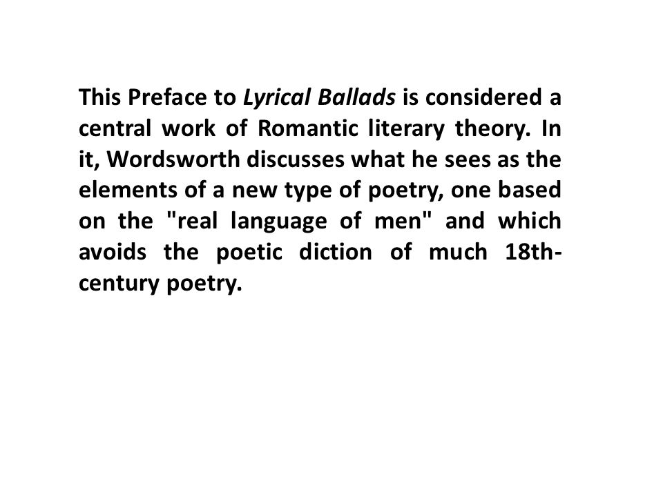 """a literary analysis of the preface to lyrical ballads Preface to lyrical ballads analysis in the beginning of wordsworth's """"preface to lyrical ballads,"""" he addresses his innate literary themes."""