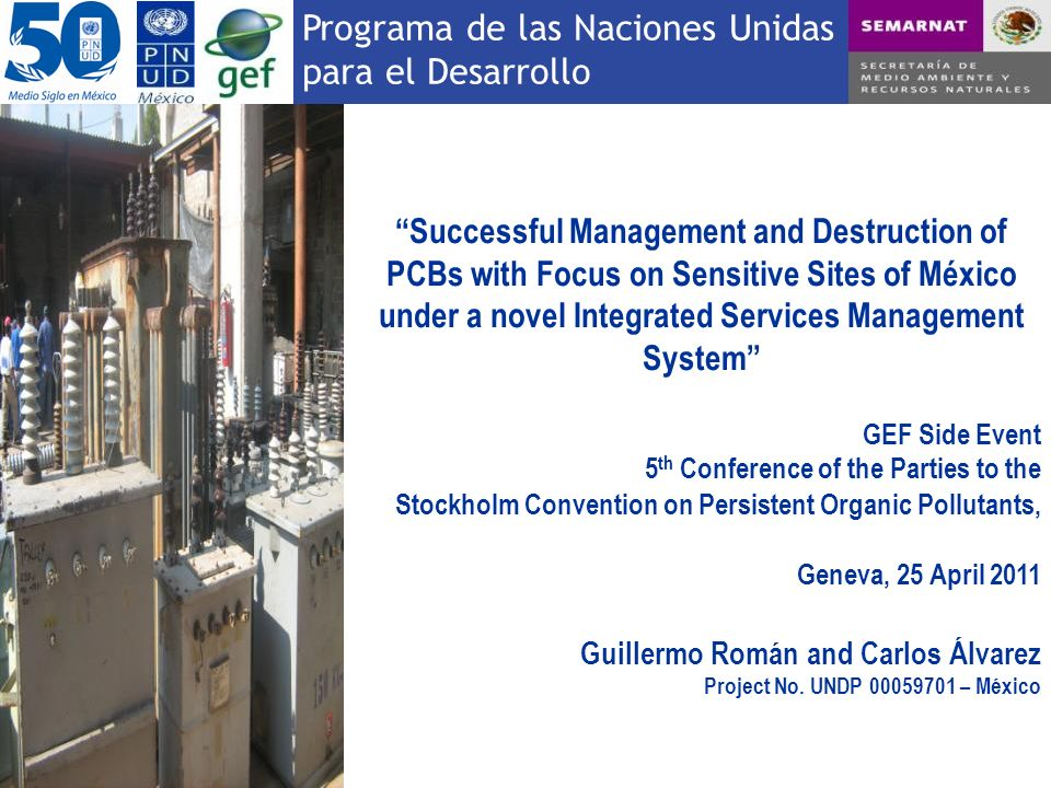 Successful Management and Destruction of PCBs with Focus on Sensitive Sites of México under a novel Integrated Services Management System