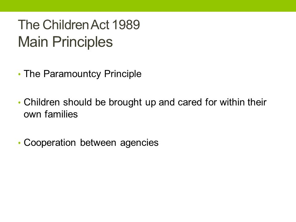 definitions in the children act 1989 Question: section 1(4) children act 1989 provides that the court may make a range of orders subject to the provisions of section 1 in a range of proceedings.