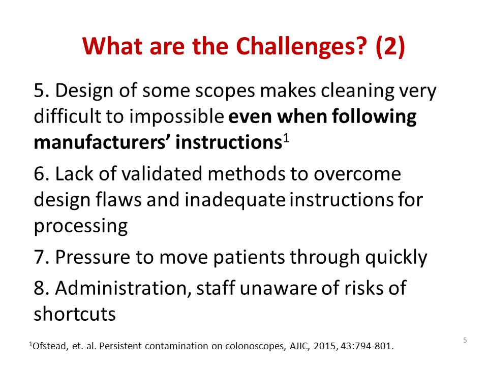 Challenges of Endoscope Reprocessing
