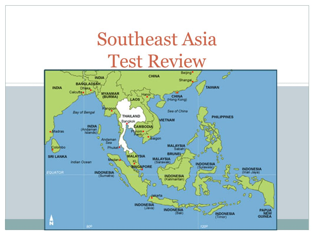 Map Of Asia Test.Southeast Asia Test Review