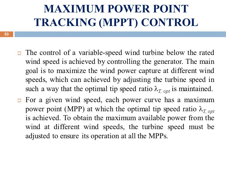 maximum power point tracking thesis Title: maximum power point tracking for photovoltaic applications by using two- level dc/dc boost converter authors: moamaei, parvin affiliation: aa(southern illinois university at carbondale) publication: proquest dissertations and theses thesis (ms)--southern illinois university at carbondale, 2016 publication.