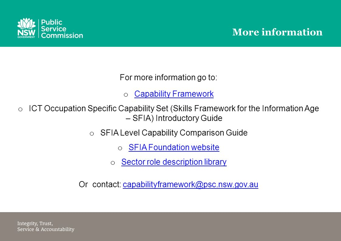 skill framework for the information age The skills framework for the information age (sfia) is a globally recognised framework used in over 100 countries the ict leadership group endorsed sfia as fit for use in the nsw public sector in 2012.