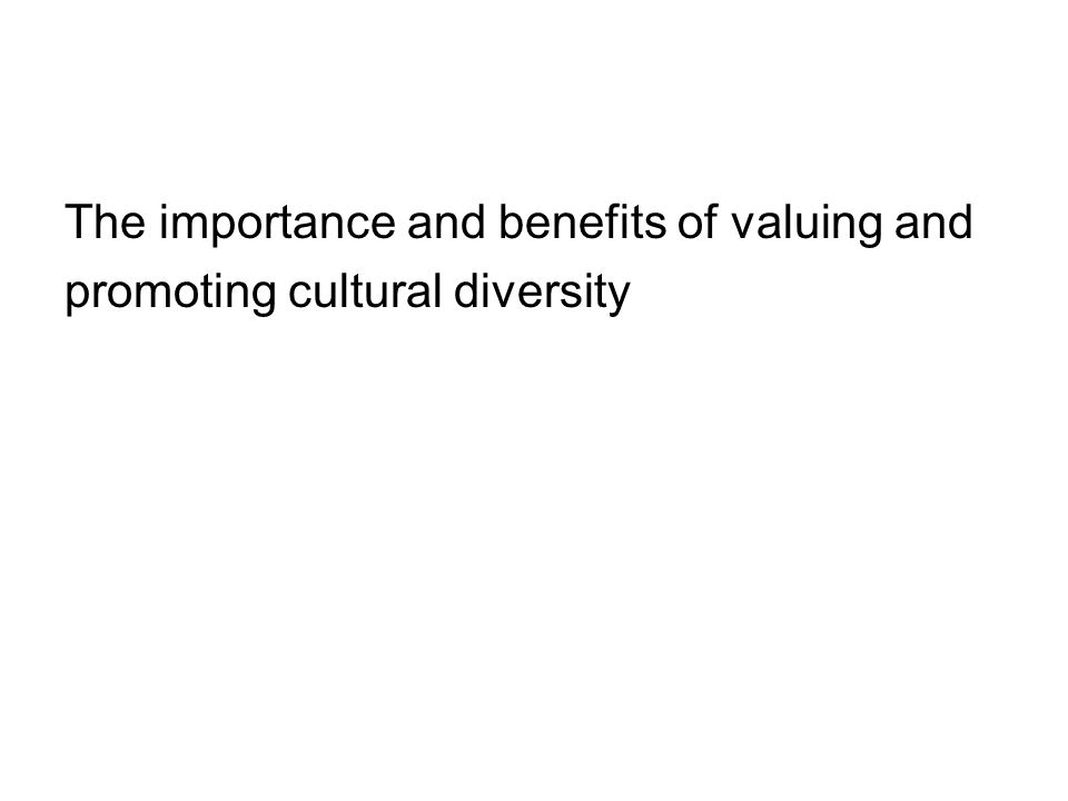 promoting cultural diversity in work with children and young people essay Assignment 1 – understanding  of valuing and promoting cultural diversity in work with children and young  could impact on work with children and young people.