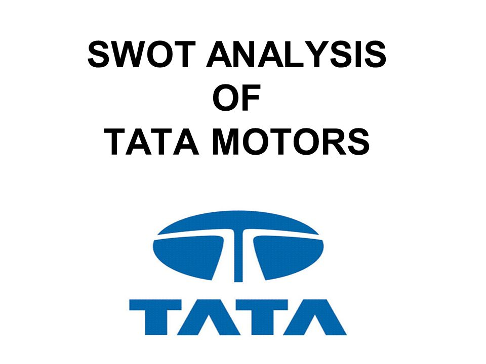 tata motors pest analysis ppt A competitive analysis of airline industry: swot analysis, pest analysis, porter's five forces, biman competitive advantage over its rivals when it.