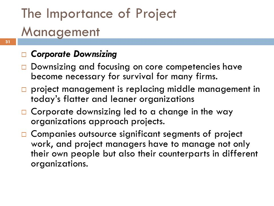 change management necessity in today s business Importance of project management for organizations project management is the art of managing the project and its deliverables with a view to produce finished products or service there are many ways in which a project can be carried out and the way in which it is executed is project management.