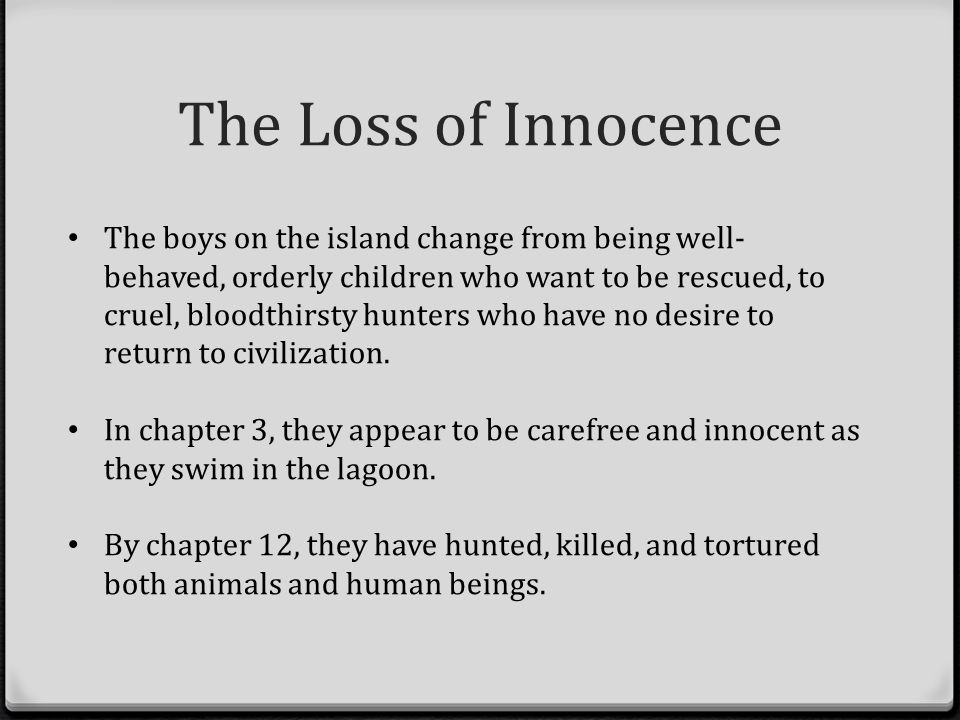 the theme of loss of innocence Get everything you need to know about lost innocence in frankenstein analysis,  related quotes, theme tracking.