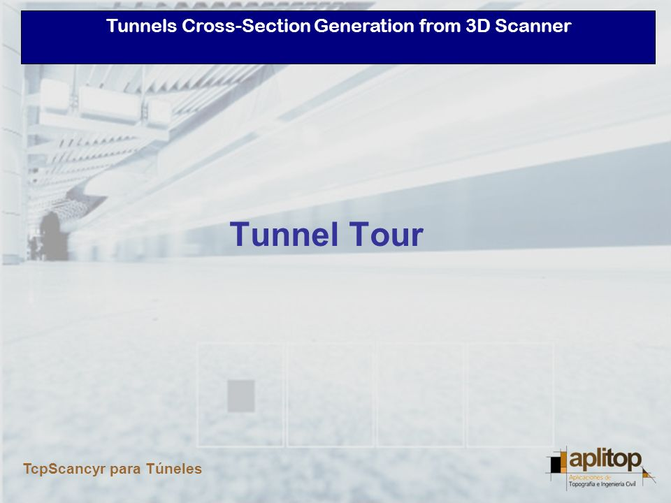 Tunnel Tour