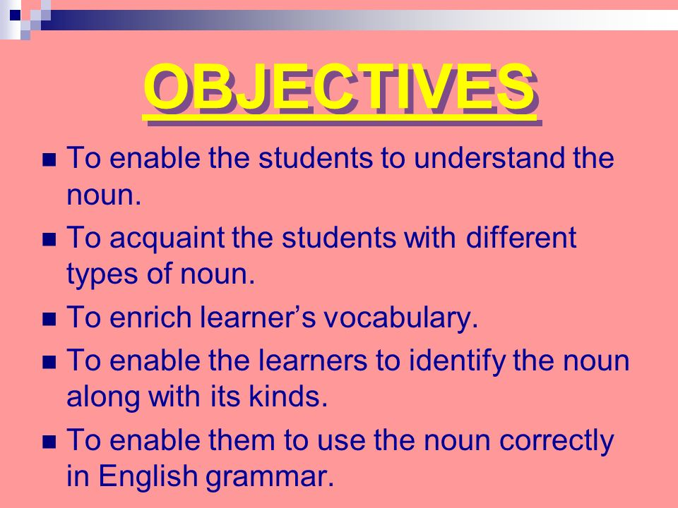 Objectives To Enable The Students To Understand The Noun in addition Proper Nouns Worksheet Answers Thumbnail further Demonstrative Pronouns moreover Collective Nouns Definition Collective Nouns Name Groups Of People Or Things Ex les Swarm C Herd C Family besides Identifying Nouns In A Paragraph. on identify place nouns