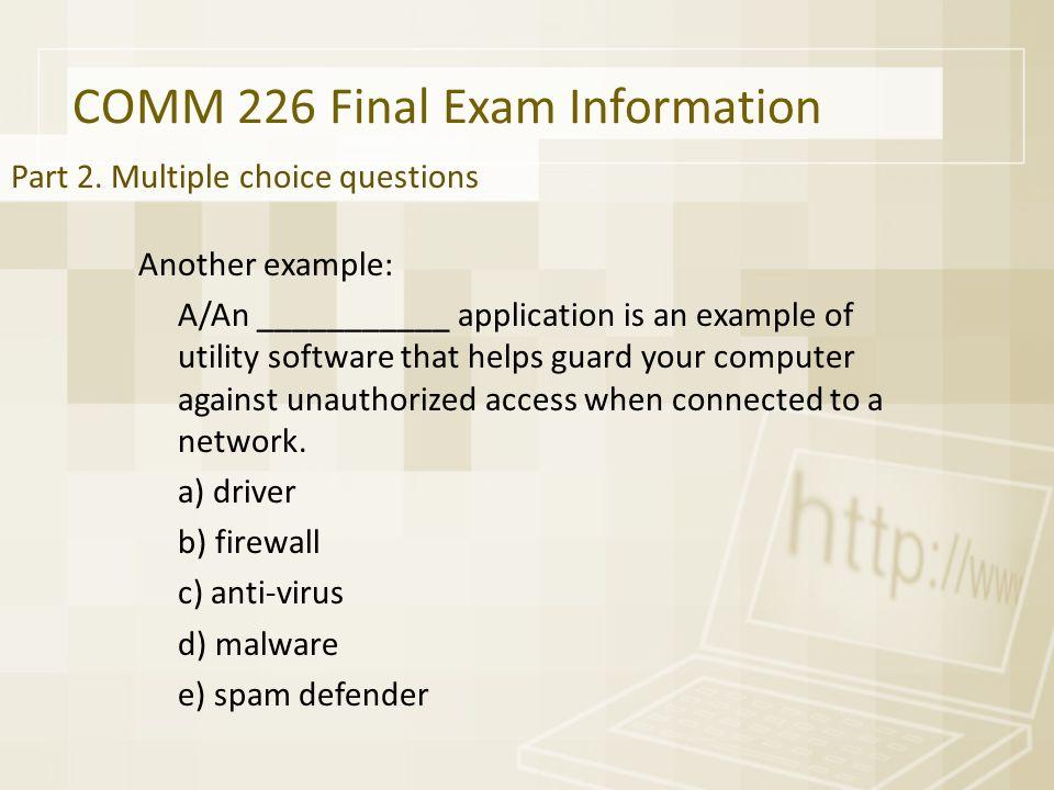 COMM 226 Final Exam Information