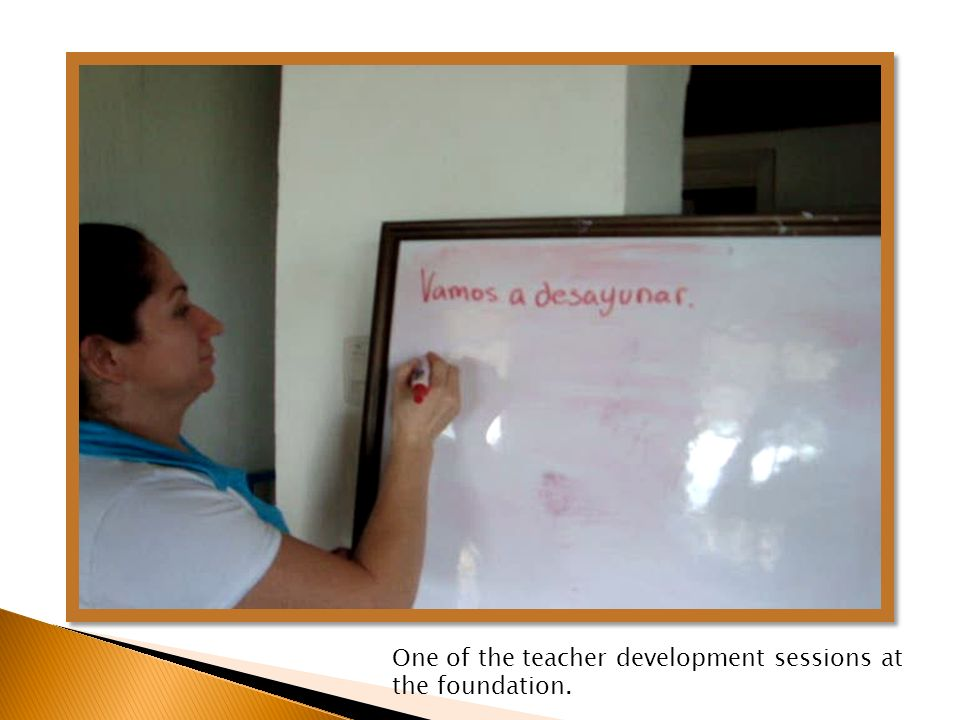 One of the teacher development sessions at the foundation.
