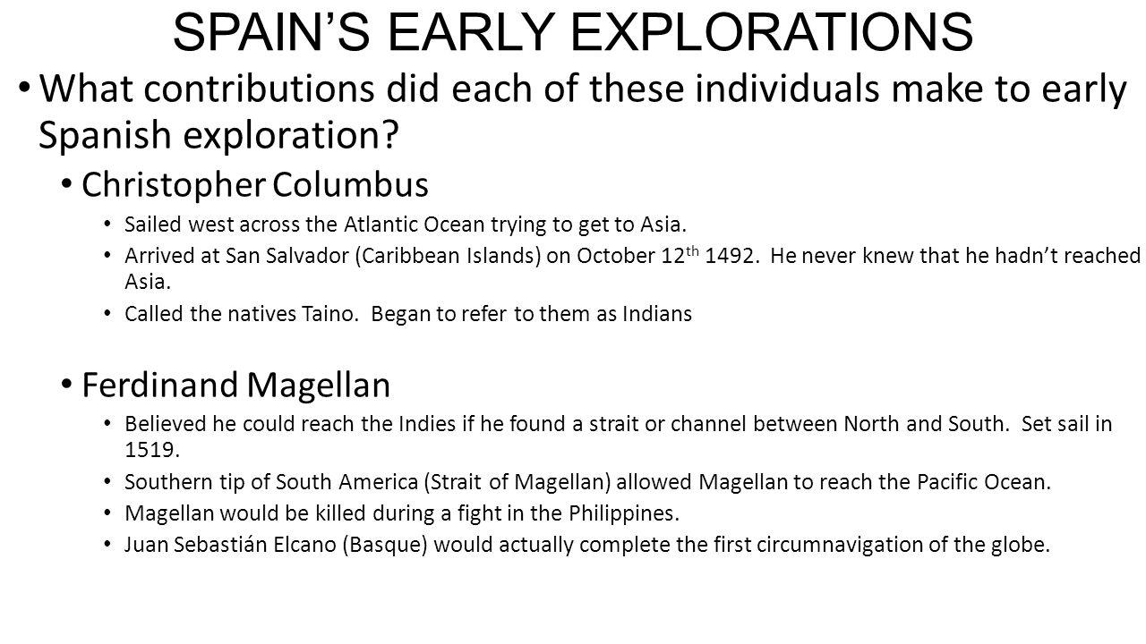 Juan Sebastián Elcano Ferdinand Magellan S Replacement: REASONS FOR THE AGE OF EXPLORATION