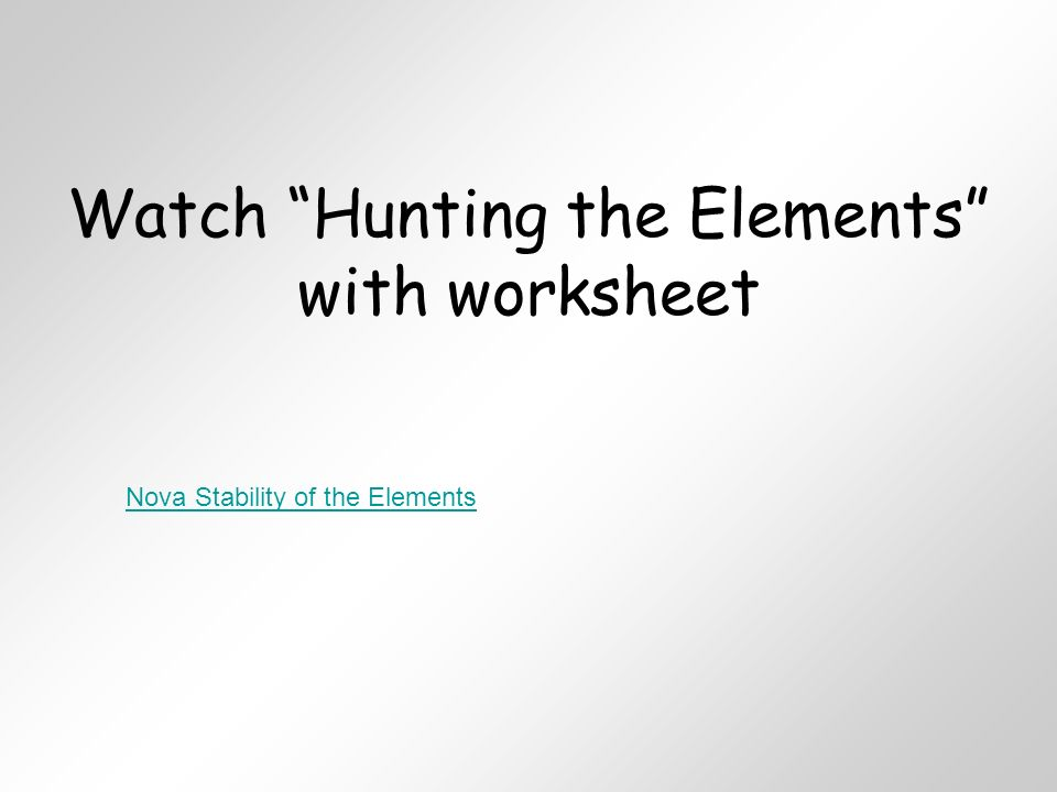 watch hunting the elements with worksheet