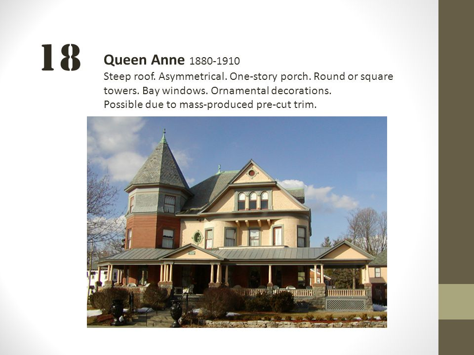 Bell work 10 22 how is architecture an example of ppt for One story queen anne