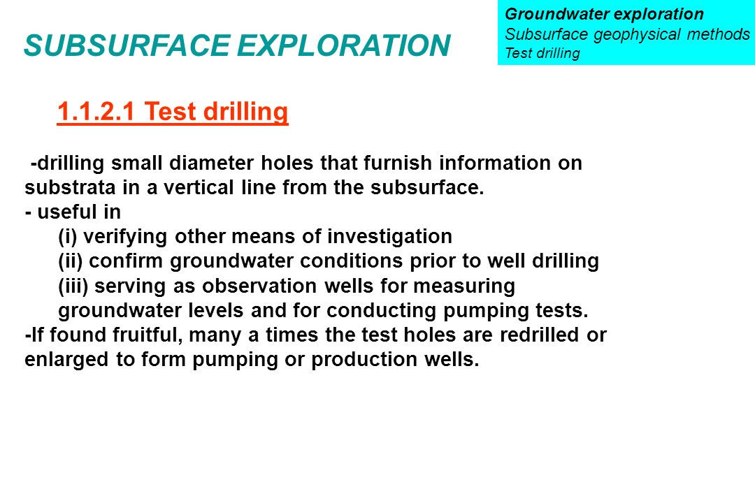 sub surface exploration Chapter 5 subsurface exploration: boring, drilling, probing and trial pitting introduction chapter 4 considered the various indirect methods by which the ground can be investigated, using.