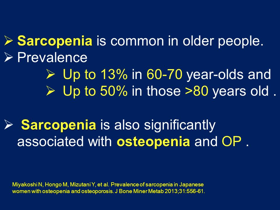 prevalence of sarcopenia in elderly population Prevalence of sarcopenia in the french senior population this study aimed at setting the cutoffs and the prevalence of sarcopenia in the french elderly population.