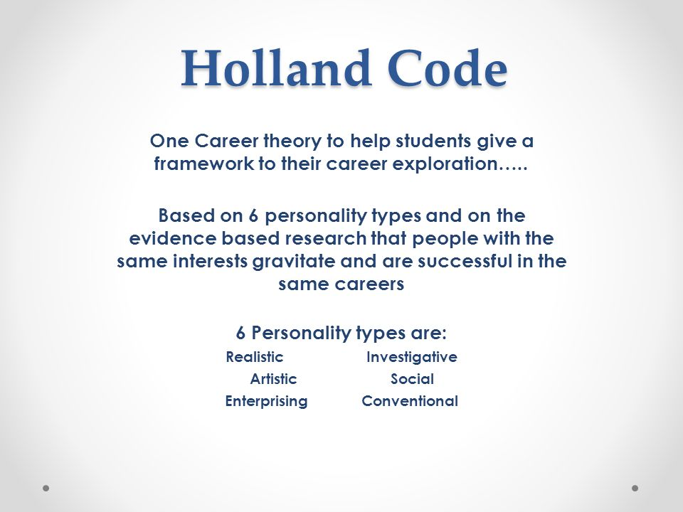 holland code Know your personality type with the holland code one way of exploring careers is by looking at occupations according to occupational interest john holland.